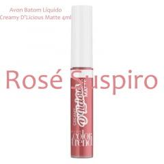 Avon Batom Líquido Creamy D'Licious Matte Rosé Suspiro 4ml